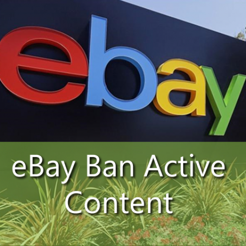 ebay ban active content, javascript & flash in listings by 2017